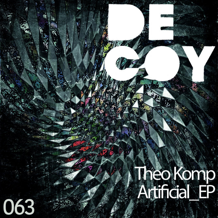 THEO KOMP - Artificial EP