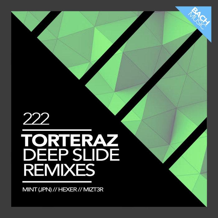 TORTERAZ - Deep Slide Remixes