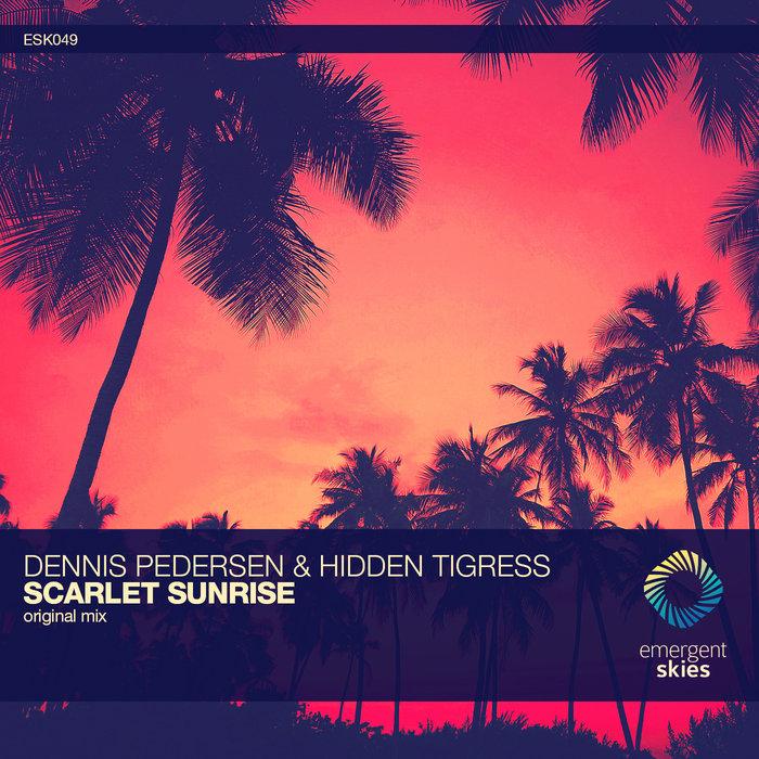 DENNIS PEDERSEN/HIDDEN TIGRESS - Scarlet Sunrise