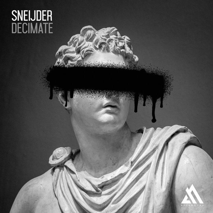 SNEIJDER - Decimate