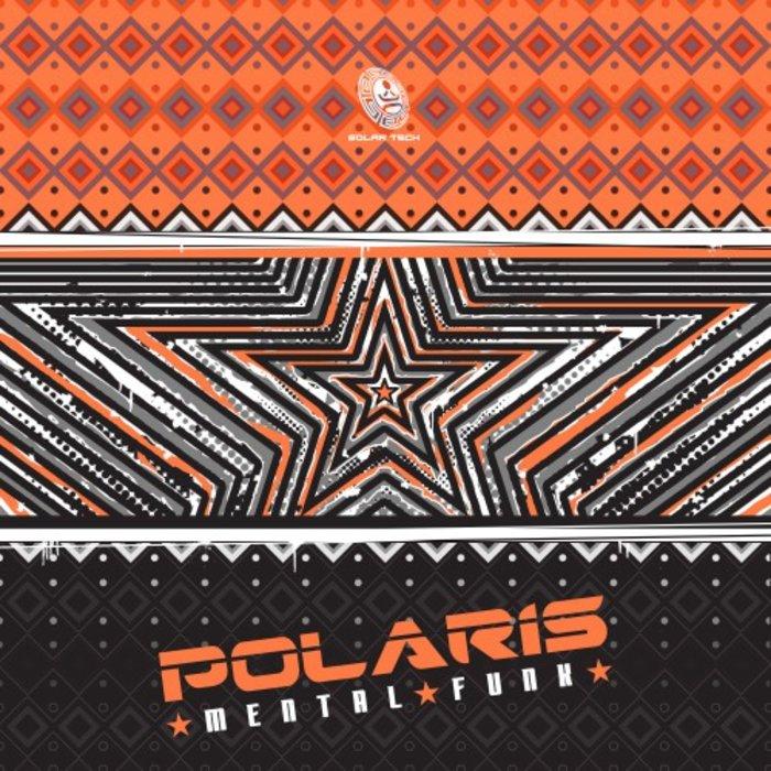 POLARIS - Mental Funk