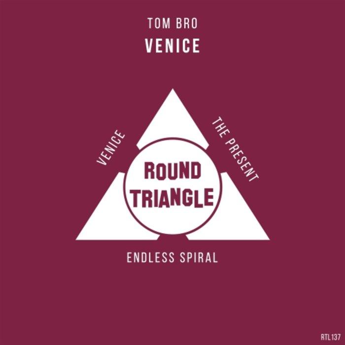 TOM BRO - Venice