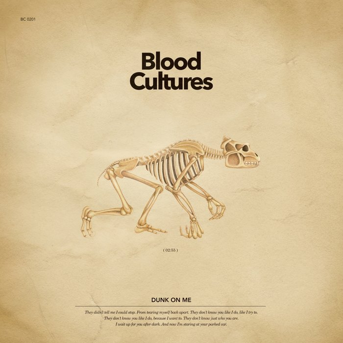 BLOOD CULTURES - Dunk On Me