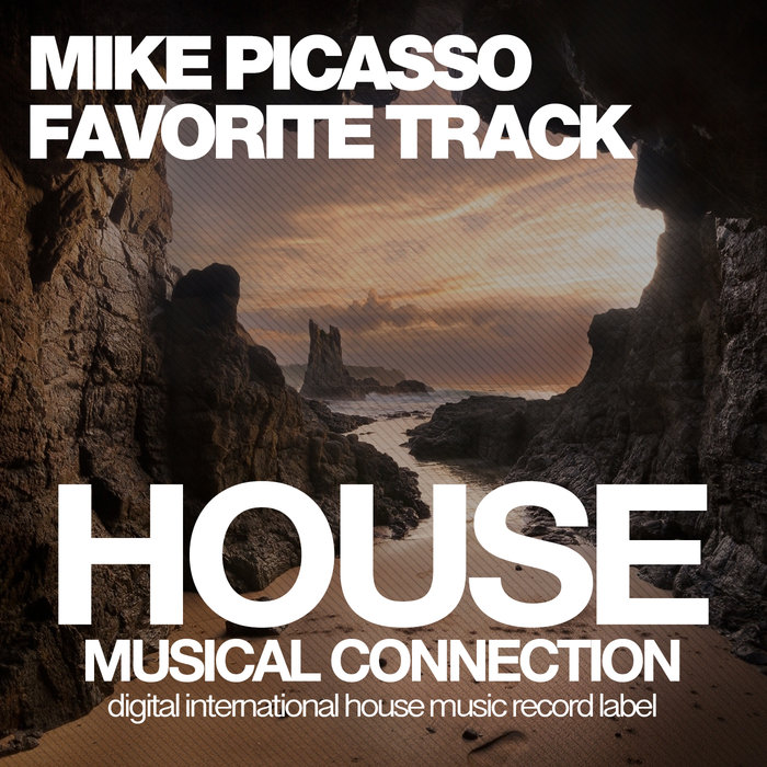 MIKE PICASSO - Favorite Track