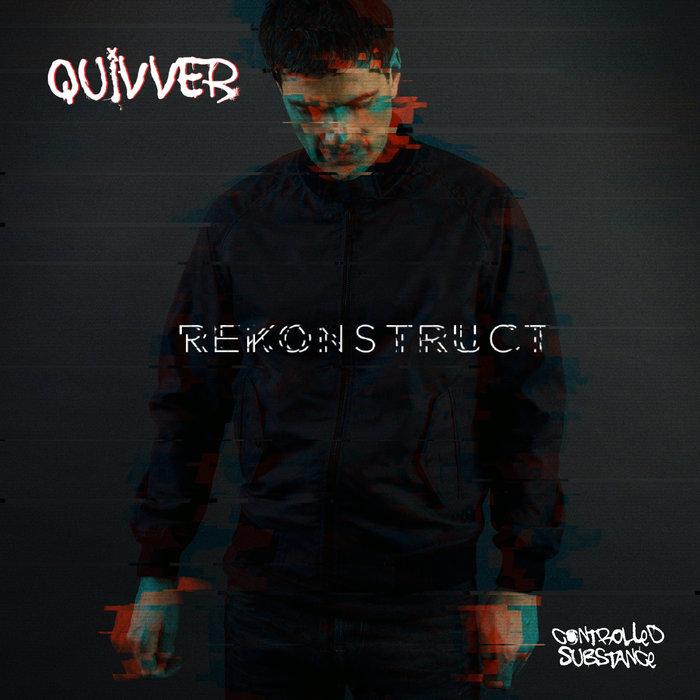QUIVVER - ReKonstruct