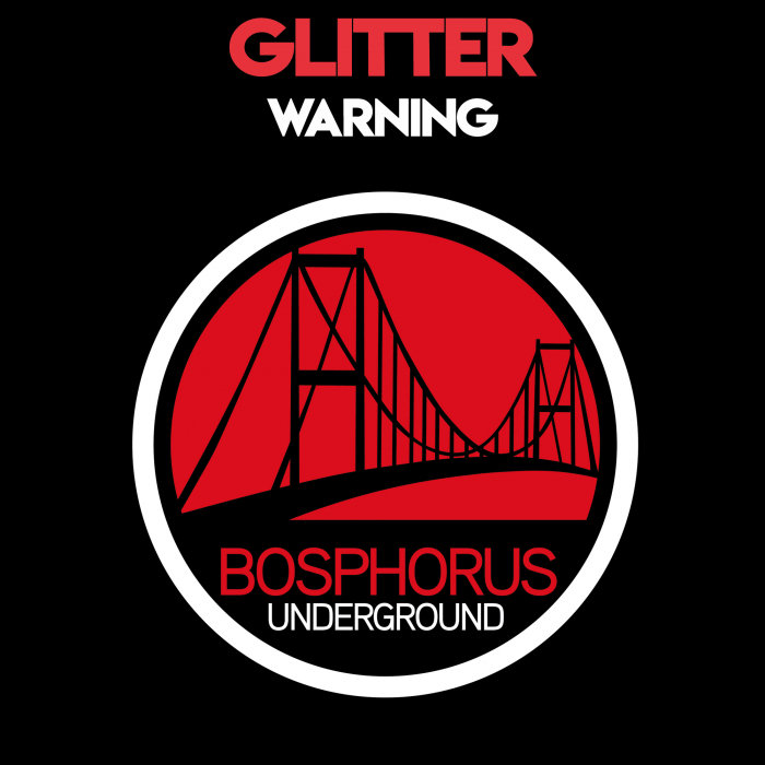 GLITTER - Warning