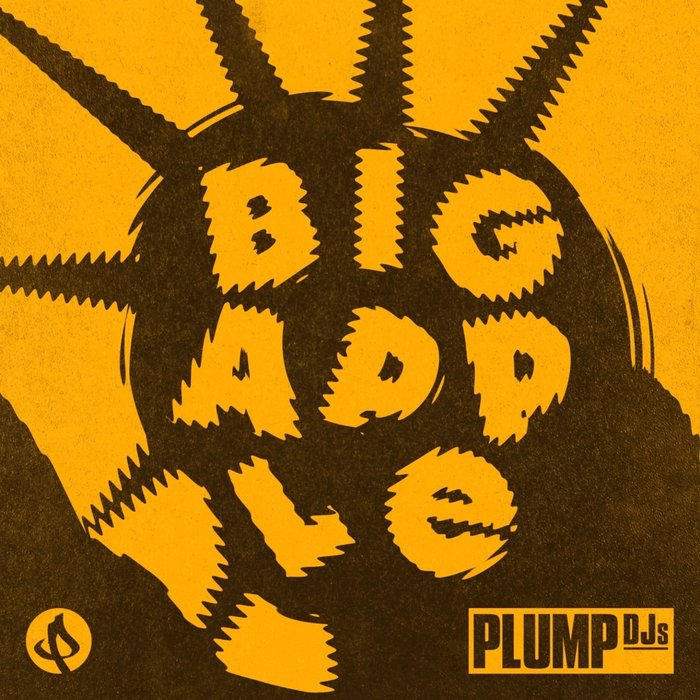 PLUMP DJS - Big Apple
