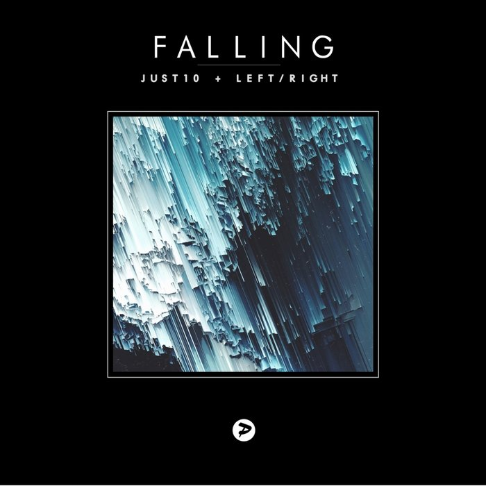 JUST10/LEFT & RIGHT - Falling