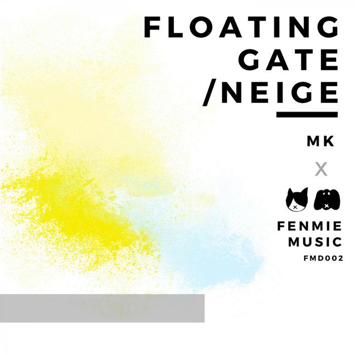 MK (JPN) - Floating Gate EP