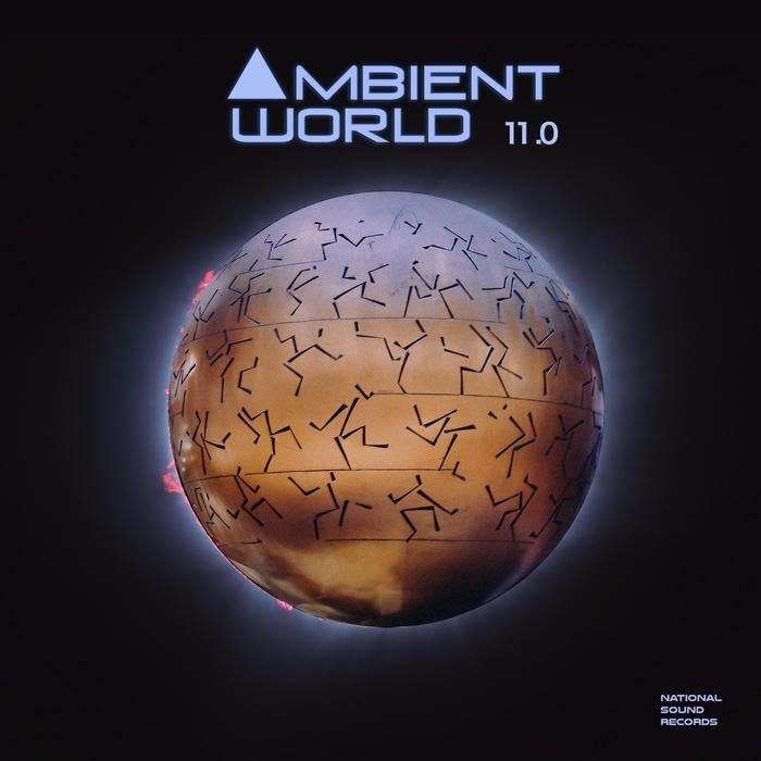 AMBIENT WORLD/VARIOUS - Ambient World 11.0 (unmixed tracks)