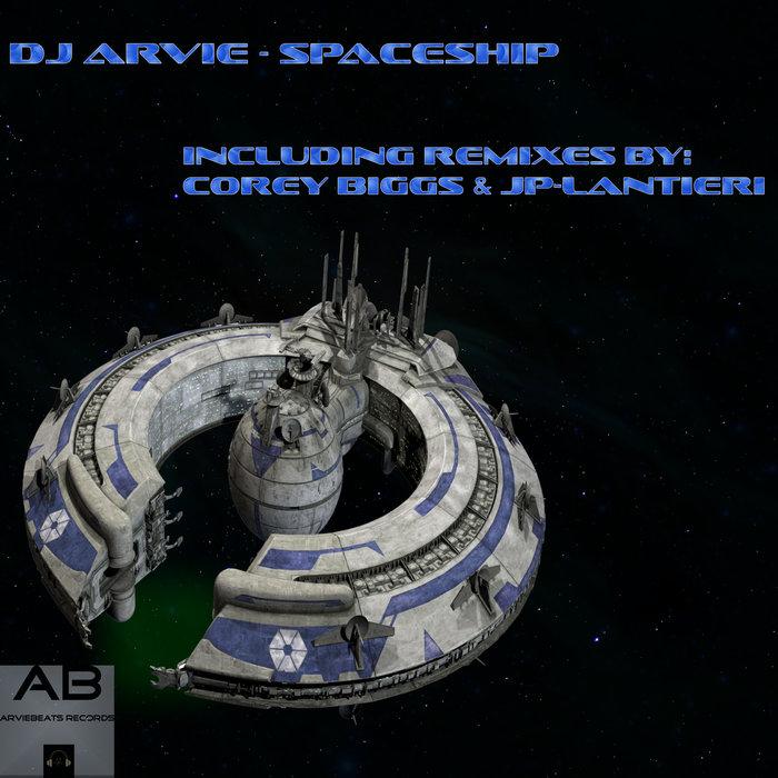 DJ ARVIE - Spaceship