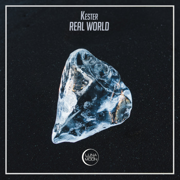 KESTER - Real World