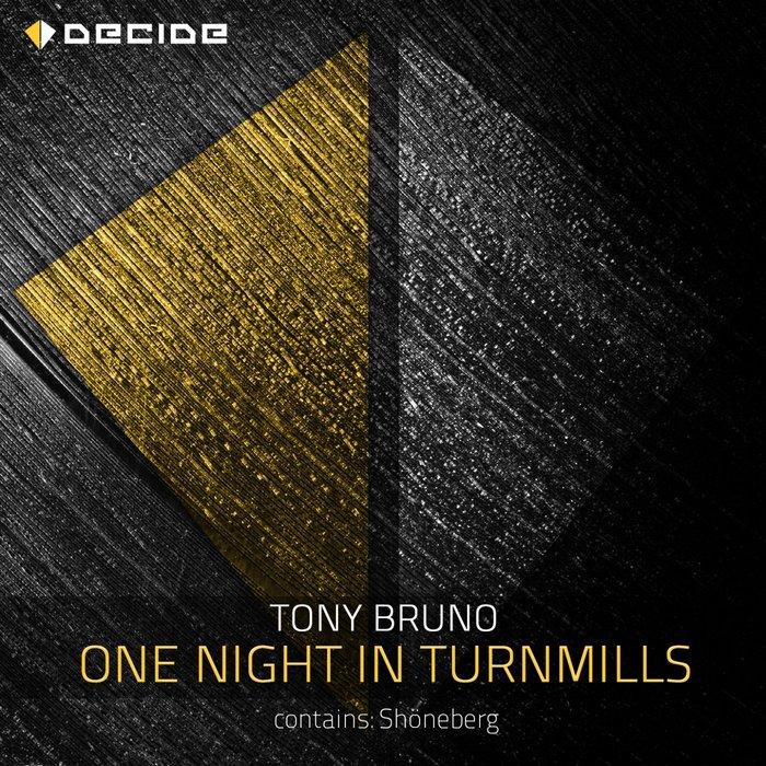 TONY BRUNO - One Night In Turnmills