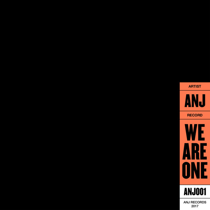 ANJ - We Are One