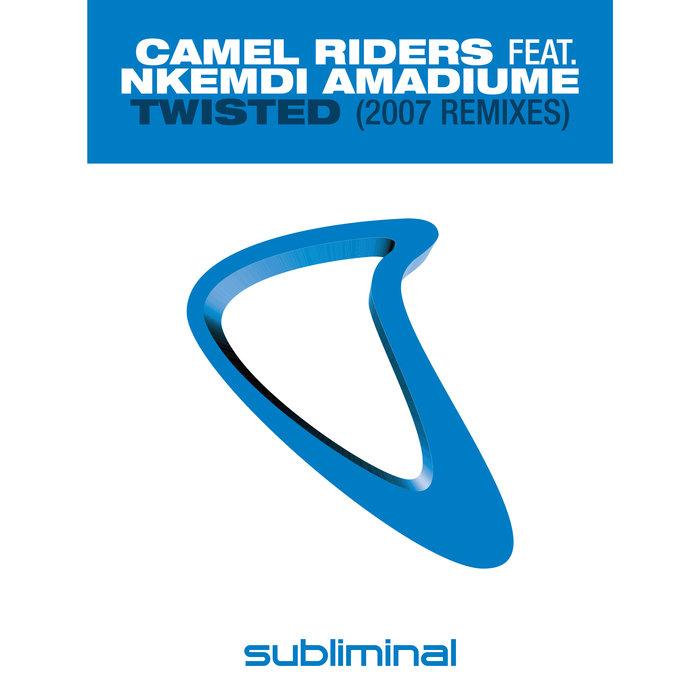 CAMEL RIDERS feat NKEMDI AMADIUME - Twisted