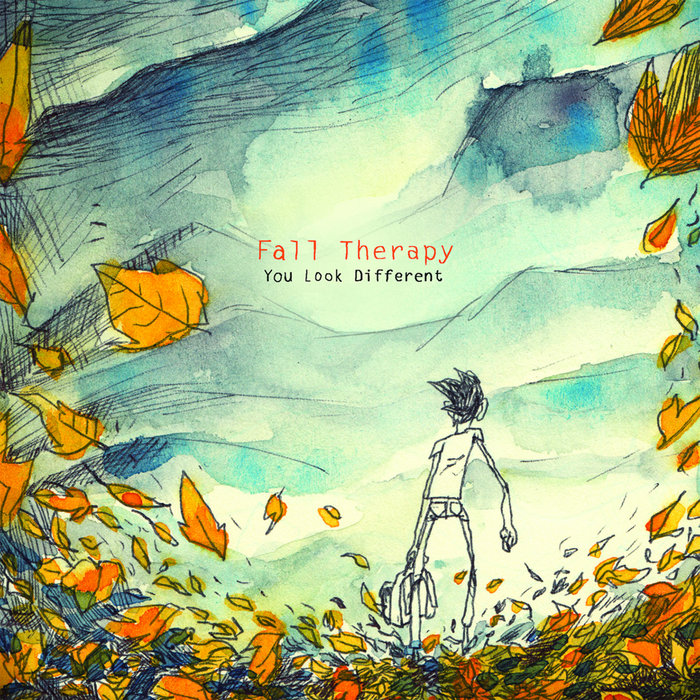 FALL THERAPY - You Look Different