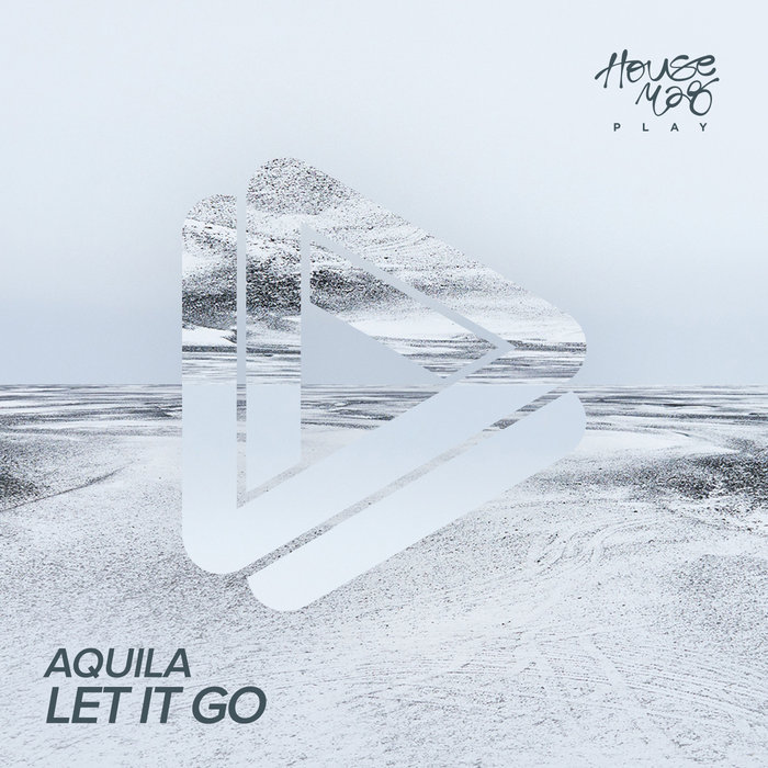 AQUILA - Let It Go