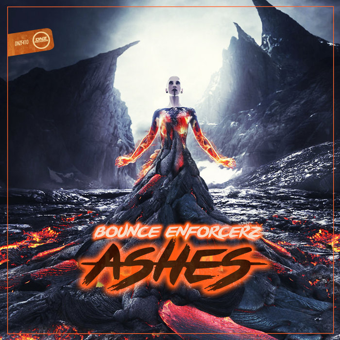 BOUNCE ENFORCERZ - Ashes