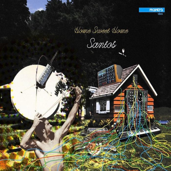 SANTOS - Home Sweet Home
