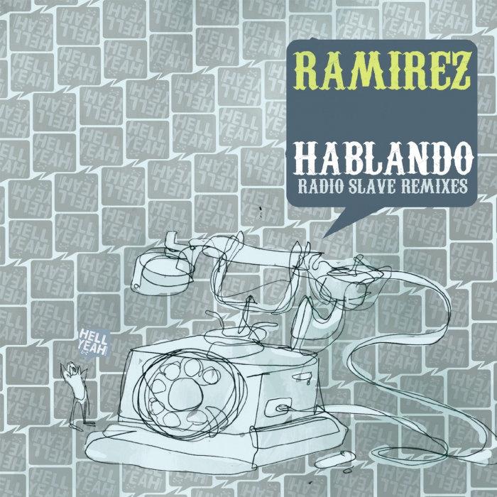 RAMIREZ - Hablando
