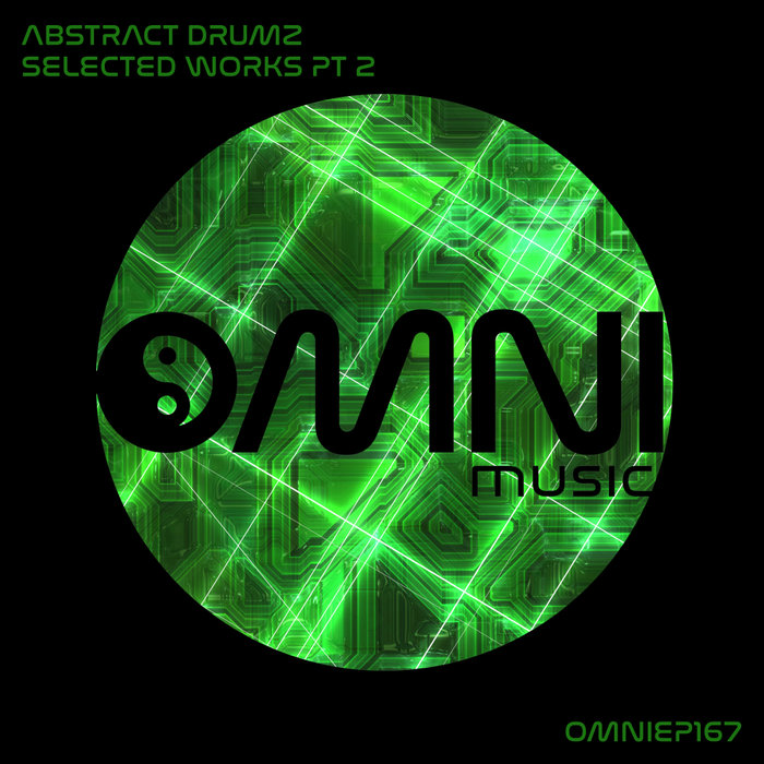 ABSTRACT DRUMZ - Selected Works: Part 2