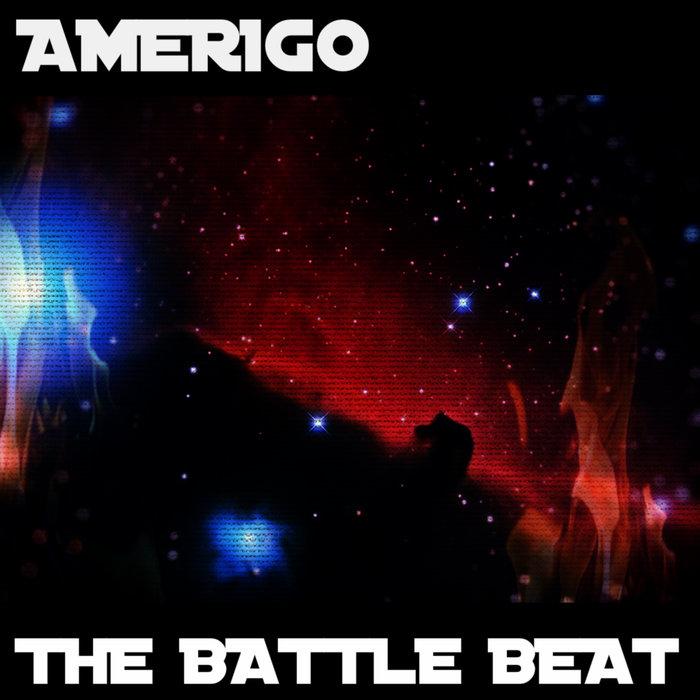 AMERIGO - The Battle Beat