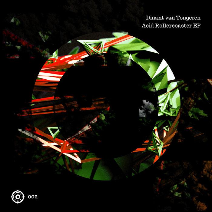 DINANT VAN TONGEREN - Acid Rollercoaster