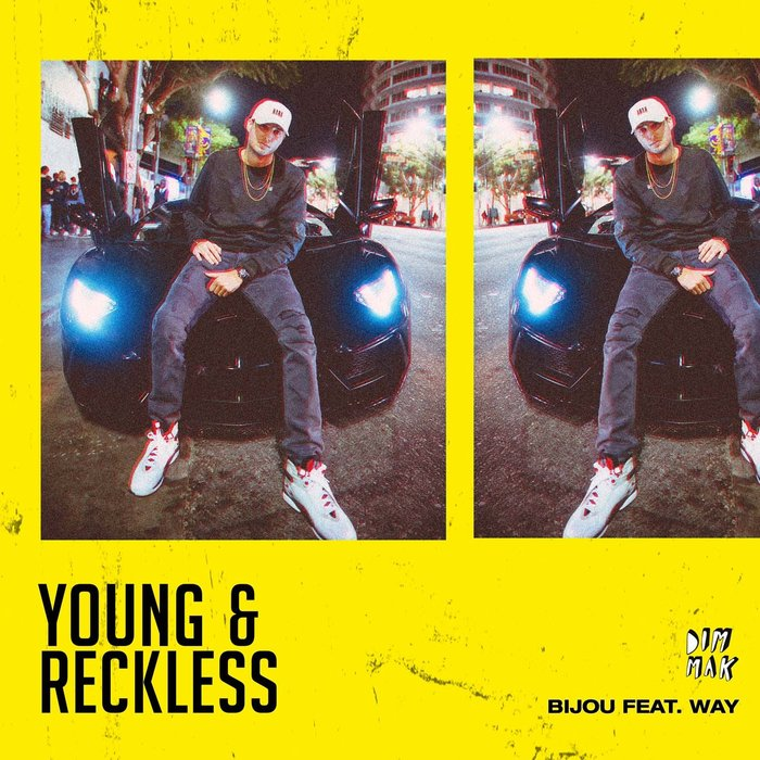 BIJOU feat WAY - Young & Reckless
