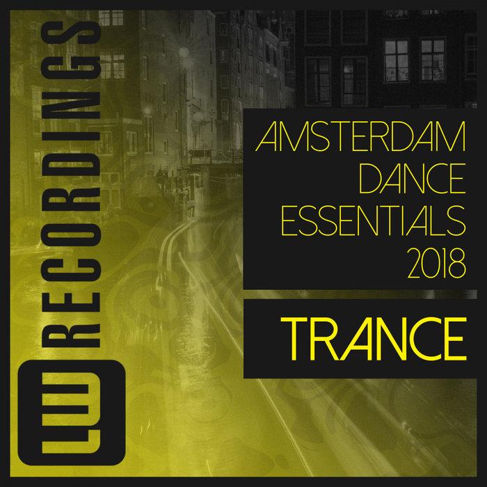 VARIOUS - Amsterdam Dance Essentials 2018 Trance