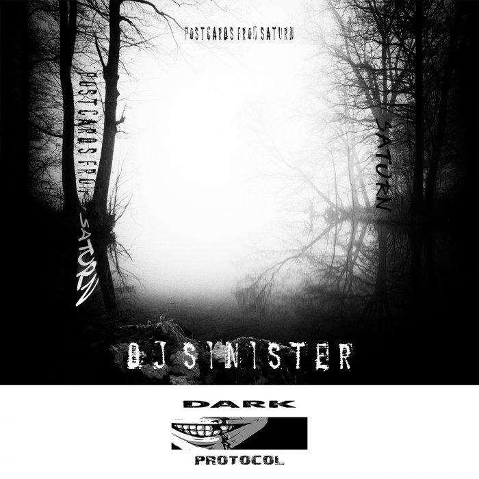 DJ SINISTER - Postcards From Saturn