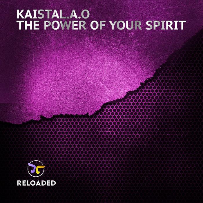 KAISTALAO - The Power Of Your Spirit