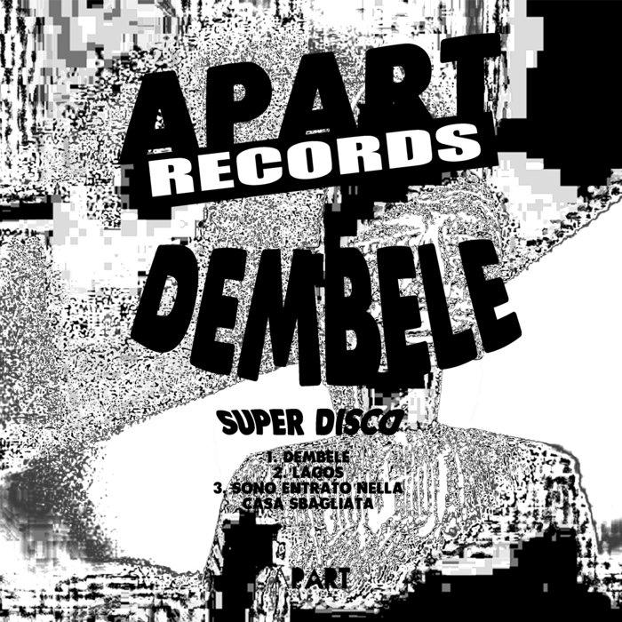 SUPER DISCO - Dembele