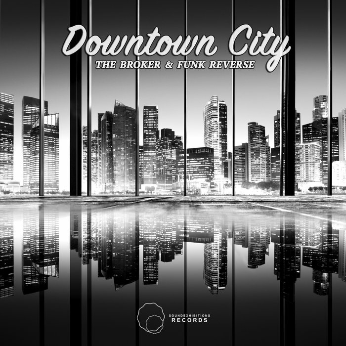 THE BROKER/FUNK REVERSE - Downtown City