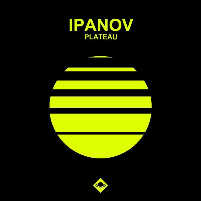 IPANOV - Plateau