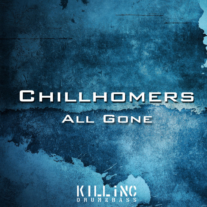 CHILLHOMERS - All Gone