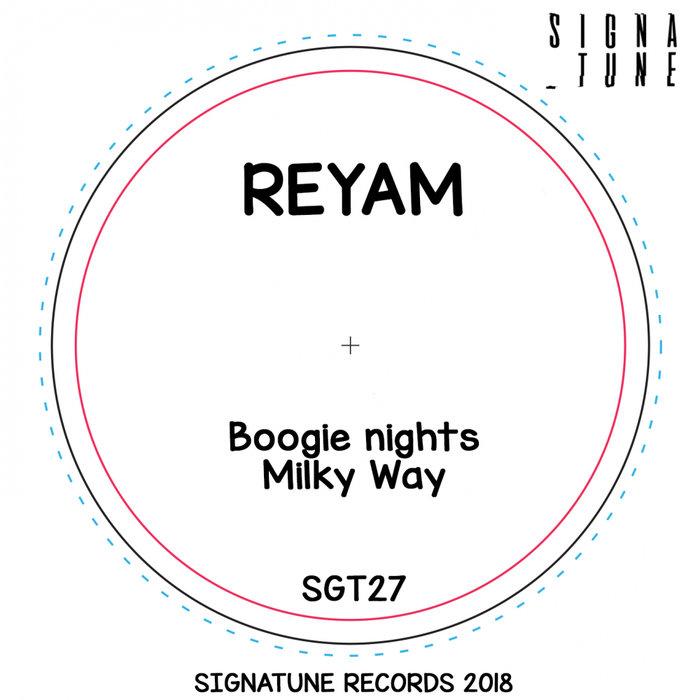 REYAM - Boogie Nights EP