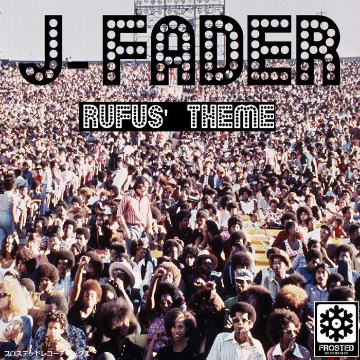 J-FADER - Rufus' Theme