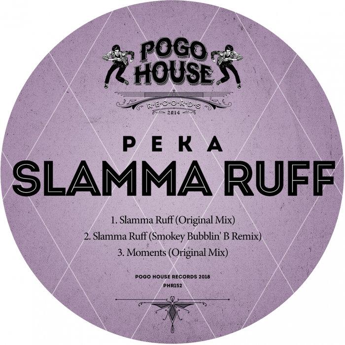 PEKA - Slamma Ruff