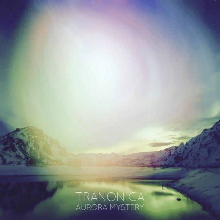 TRANONICA - Aurora Mystery