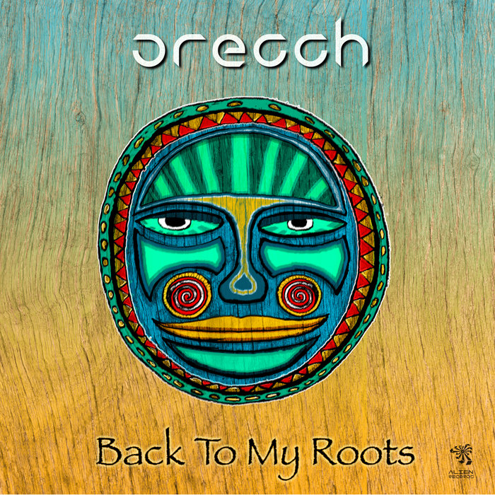 ORECCH - Back To My Roots