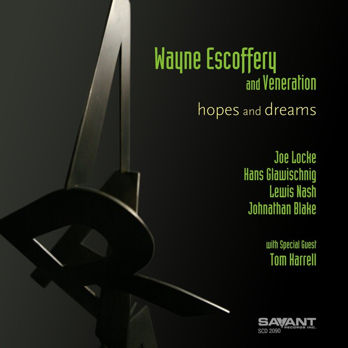 WAYNE ESCOFFERY & VENERATION - Hopes And Dreams
