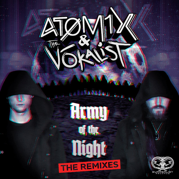 ATOMIX & THE VOKALIST - Army Of The Night (Remixes)
