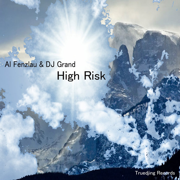 AL FENZLAU & DJ GRAND - High Risk