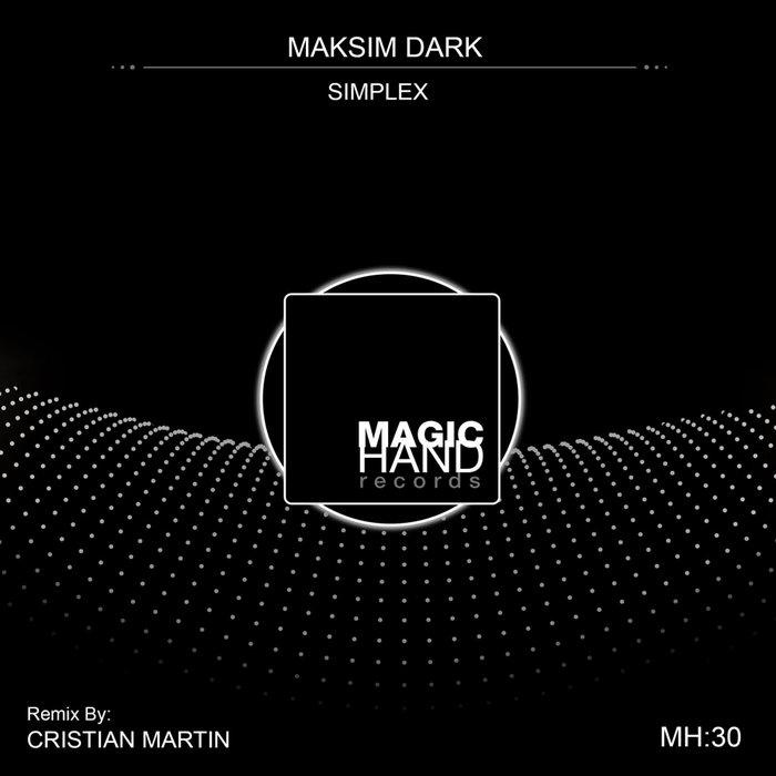 MAKSIM DARK - Simplex EP