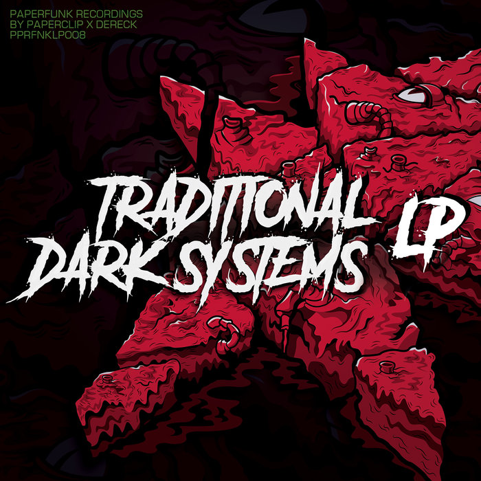 PAPERCLIP & DERECK - Traditional Dark Systems LP