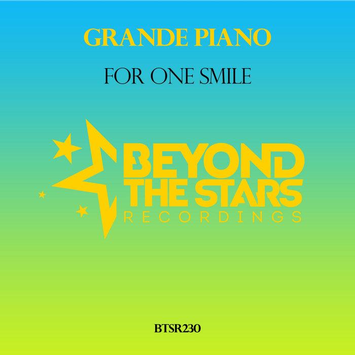 GRANDE PIANO - For One Smile