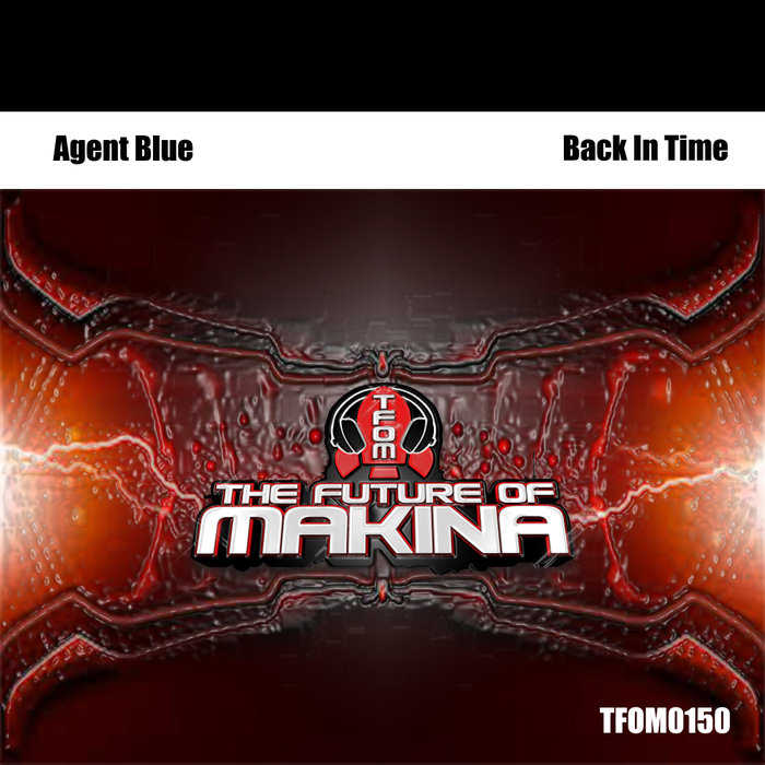 AGENT BLUE - Back In Time