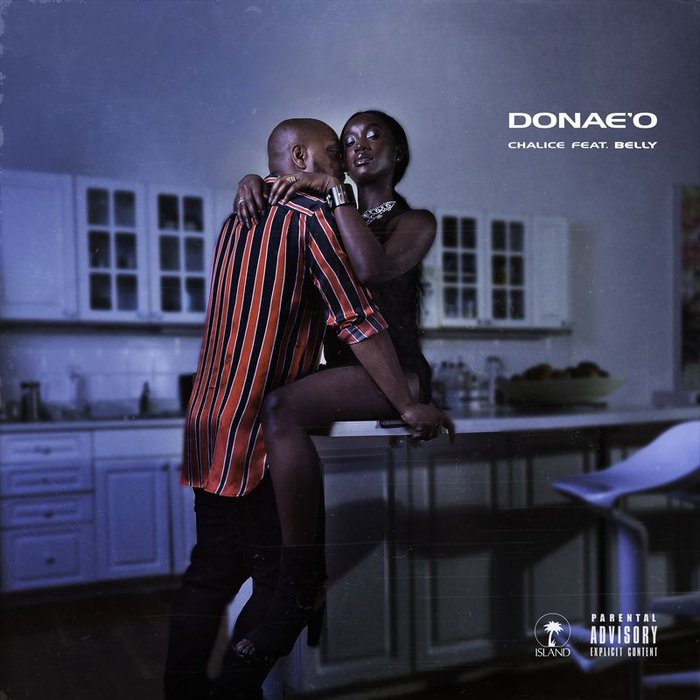 DONAE'O feat BELLY - Chalice (Explicit)