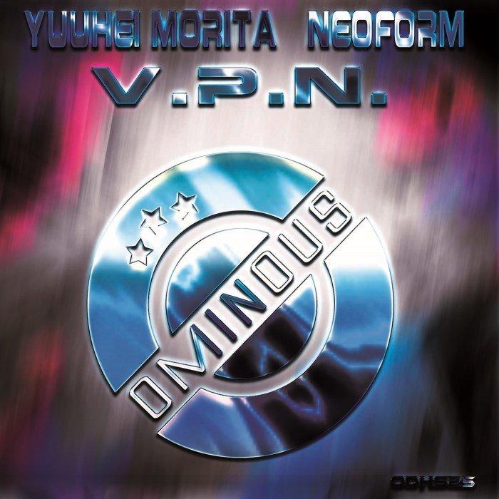 YUUHEI MORITA & NEOFORM - V.P.N.