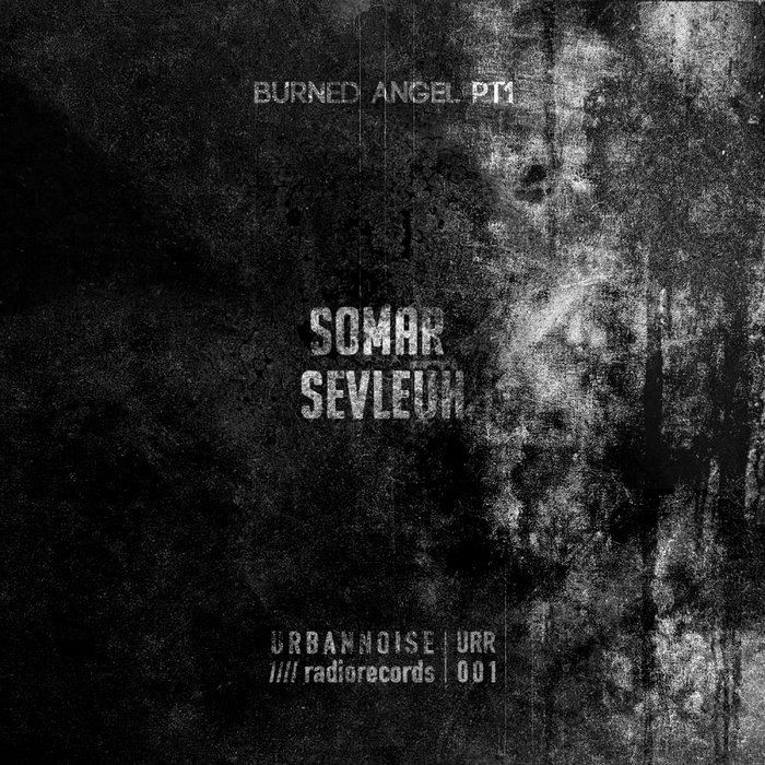 SOMAR SEVLEUH - Burned Angel Part 1